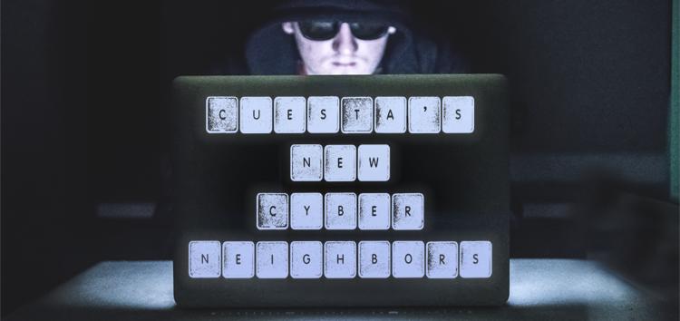 Cuesta's new cyber neighbors