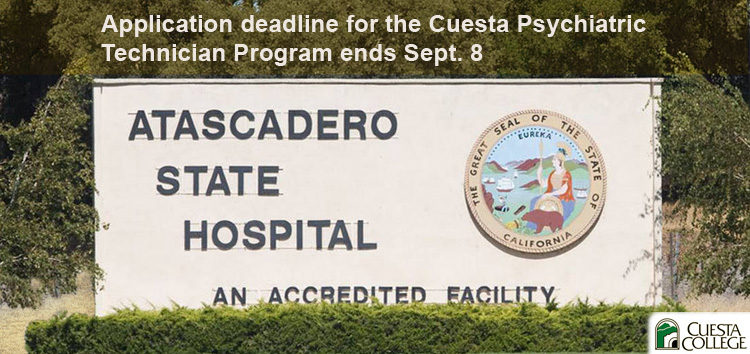Application deadline for the Cuesta Psychiatric Technician Program ends Sept. 8